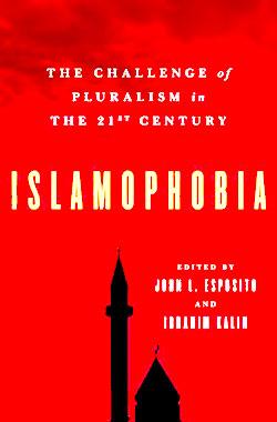 الإسلاموفوبيا وتحديات التعددية في القرن الحادي والعشرين
