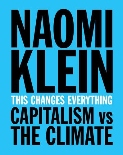 هذا يُغيّر كل شي .. الرأسمالية ضد المناخ