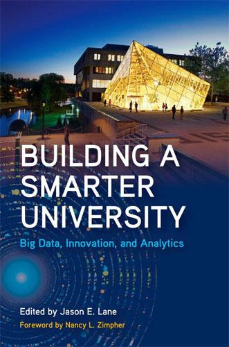 بناء جامعة اكثر ذكاء: البيانات الضخمة، والابتكار، والتحليلات
